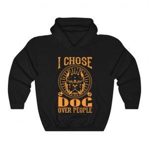 I Choose Dog over people - Dog Hoodies
